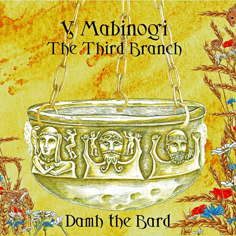 damh-the-bard-the-mabinogi-third-branch
